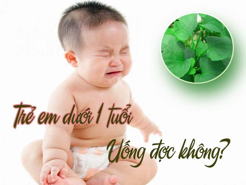 Trẻ 2 tháng tuổi có uống được lá diếp cá trị táo bón không?
