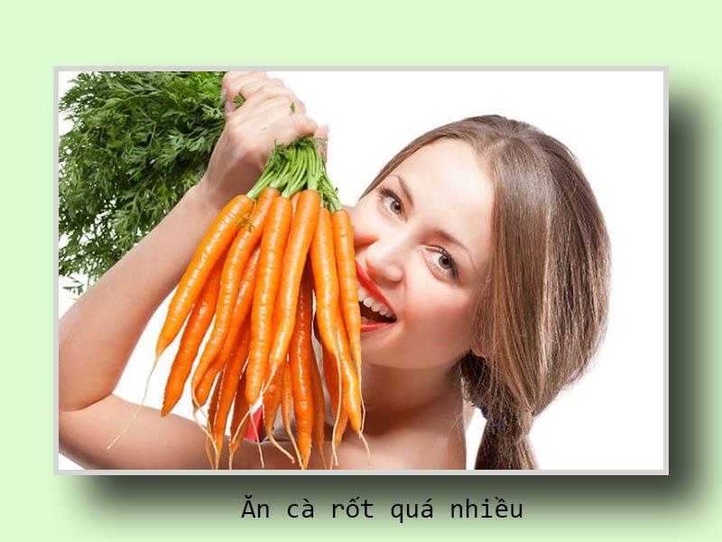Ăn cà rốt quá nhiều