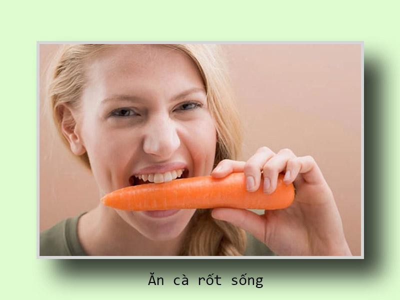 Ăn cà rốt sống