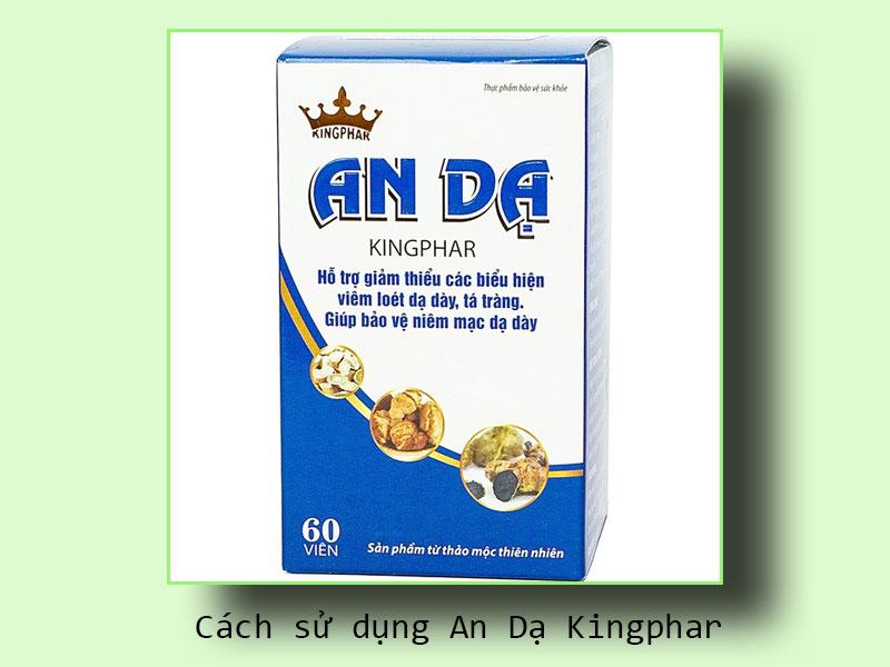 Cách sử dụng An Dạ Kingphar