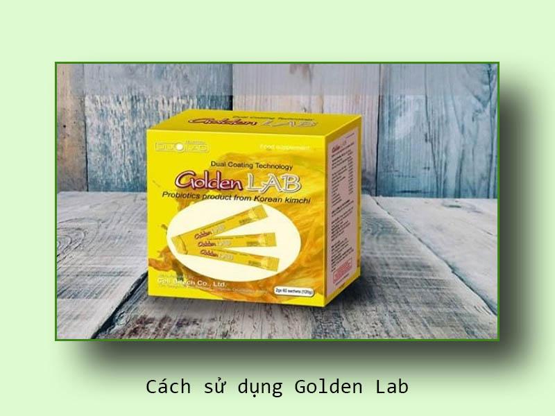 Cách sử dụng Golden Lab