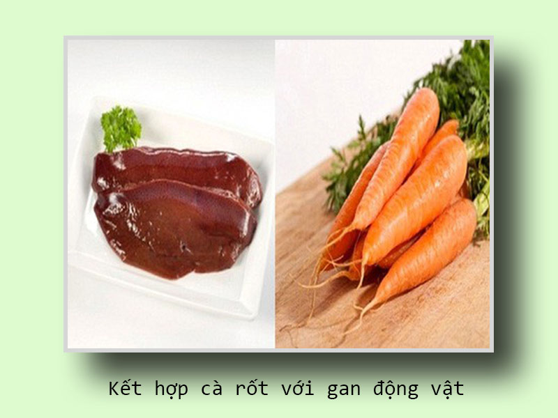 Kết hợp cà rốt với gan động vật