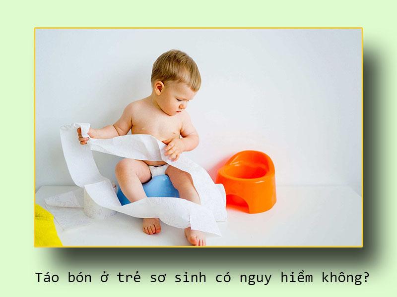 Táo bón ở trẻ sơ sinh có nguy hiểm không?