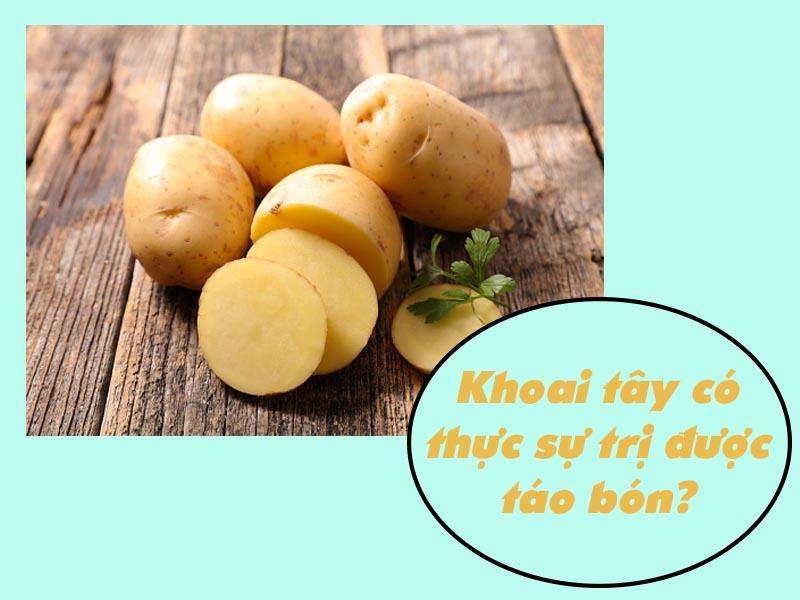 Khoai tây có thực sự chữa được táo bón?